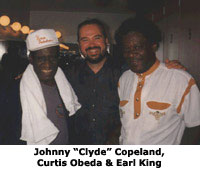 "Johnny ""Clyde"" Copeland, Curtis Obeda and Earl King"