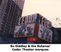 Marquee of the Bo Diddley and the Butanes show
