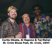 Curtis Obeda, Al Rapone and Taj Mahal