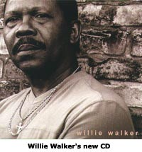 Willie Walker's new CD Haute 1108